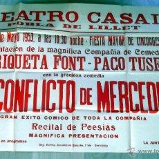 Carteles Espectáculos: LA POBLA DE LILLET CARTEL AÑO 1953 EL CONFLICTO DE MERCEDES ENRIQUETA FONT PACO TUSET. Lote 45061484