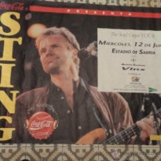 Carteles Espectáculos: CARTEL COCA-COLA PRESENTA STING THE SOUL CAGES TOUR – BARCELONA 12 DE JUNIO DE 1991. Lote 46072355