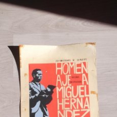 Carteles Espectáculos: HOMENAJE MIGUEL HERNANDEZ XXV ANIVERSARIO D SU MUERTE JORNADAS CULTURALES UNIVERSIDAD VALENCIA 1967. Lote 46093619