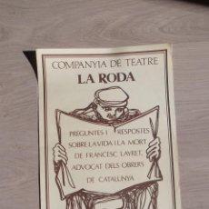 Carteles Espectáculos: COMPANYIA DE TEATRE LA RODA CARTEL DISEÑO FABIA PUIGSERVER - FRANCESC LAYRET - BARCELONA CATALUNYA . Lote 46093856