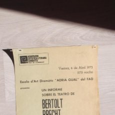 Carteles Espectáculos: UN INFORME SOBRE EL TEATRO DE BERTOLT BRECHT COMPANYIA ADRIA GUAL BARCELONA AÑO 1973. Lote 46093995