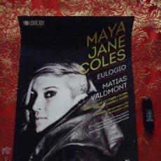 Carteles Espectáculos: CARTEL - LOVE JOY PRESENTA, MAYA JANE COLES , EULOGIO , MATIAS VALDMONT. Lote 46205279