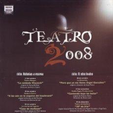 Carteles Espectáculos: TEATRO (TEATRO FILARMÓNICA. 2008). Lote 46473190