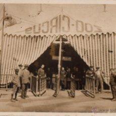 Carteles Espectáculos: POSTAL ANTIGUA DEL ZOO CIRCUS. ENTRADA A LA CARPA. CA.1930. POSTAL NO CIRCULADA.. Lote 46611504