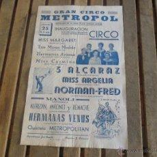 Carteles Espectáculos: CARTEL DE CIRCO CIRCO METROPOL EN LA GRAN PLAZA SEVILLA AÑOS 50 MIDE 44 X 28 CM. Lote 46629993