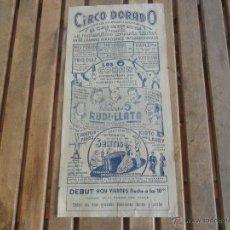 Carteles Espectáculos: CARTEL DE CIRCO CIRCO DORADO INSTALADO CAMPO DE ROLLS AÑOS 50 MIDE 44 X 21 CM. Lote 46630122