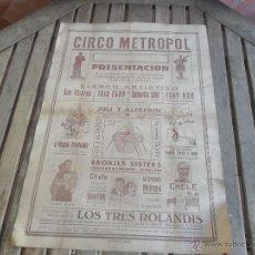 Carteles Espectáculos: CARTEL DE CIRCO CIRCO METROPOL AÑOS 50 MIDE 64 X 45 CM. Lote 46630928