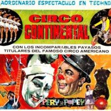 Carteles Espectáculos: CIRCO CONTINENTAL. PROGRAMA DE MANO. PERY POPEY PAYASOS AMERICANOS. CA. 1965. Lote 46951873