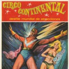 Carteles Espectáculos: CIRCO CONTINENTAL. PROGRAMA DE MANO. SUPERMAN, EL HOMBRE ELÉCTRICO. CA. 1970. Lote 46952147