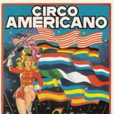 Carteles Espectáculos: CIRCO AMERICANO . FESTIVAL DE LAS NACIONES. CA. 1975. Lote 46952737