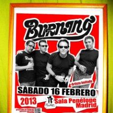 Carteles Espectáculos: CARTEL COLECCIONISTA CONCIERTO DE - BURNING - SALA PENELOPE , MADRID 2012. Lote 48327649