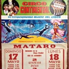 Carteles Espectáculos: CARTEL POSTER CIRCO CONTINENTAL EMPRESA HERMANOS AMOROS SILVESTRINI MATARO BARCELONA ILUS LLOAN 1970. Lote 48412894