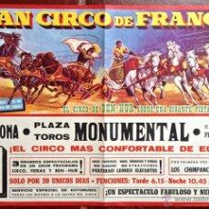 Carteles Espectáculos: CARTEL POSTER GRAN CIRCO DE FRANCIA BEN-HUR BENHUR PLAZA TOROS MONUMENTAL BARCELONA PEDRO BALAÑA 196. Lote 99357184