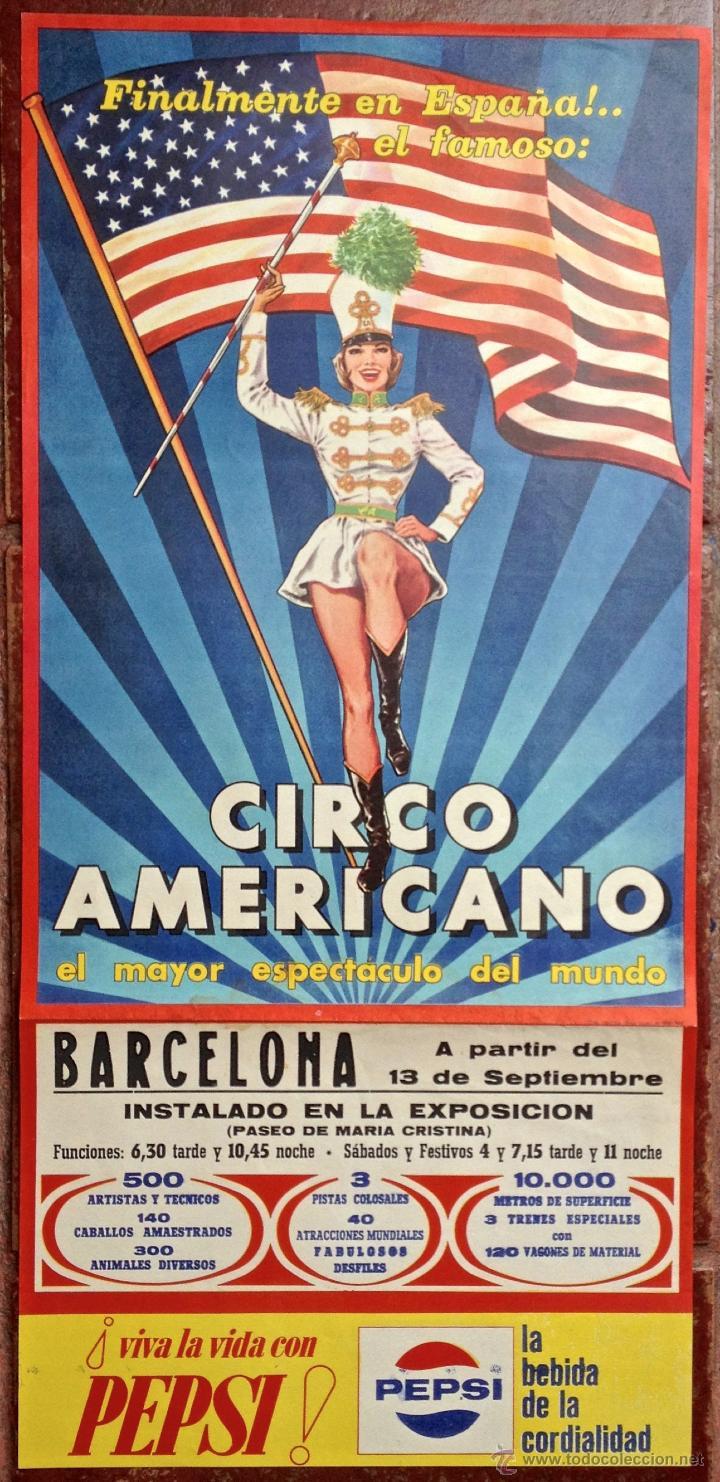 CARTEL POSTER CIRCO AMERICANO INSTALADO EN LA EXPOSICION PASEO DE MARIA CRISTINA. BARCELONA PEPSI (Coleccionismo - Carteles Gran Formato - Carteles Circo, Magia y Espectáculos)