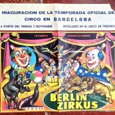 Carteles Espectáculos: CARTEL POSTER CIRCO BARCELONA ARCO DE TRIUNFO BERLIN ZIRKUS 1967. LE FAMEUX CIRQUE ALLEMAND. Lote 48421459
