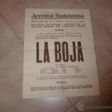 Carteles Espectáculos: ANTIGUO CARTEL DE TEATRO CHOR DE BADALONA, AÑOS 30 REPUBLICA.. Lote 48726232