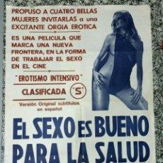 Carteles Espectáculos: EL SEXO ES BUENO PARA LA SALUD. 1970. 64X87.5. CARTEL. NORMAL (CON SEÑALES DE USO NOR EL SEXO ES BU. Lote 48854365