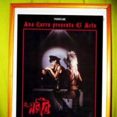 Carteles Espectáculos: CARTEL DE - ANA CURRA - 2012, PRESENTANDO -EL ACTO - MARDRID. Lote 71690586