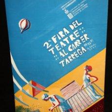 Carteles Espectáculos: CARTEL DE LA 2ª FIRA DEL TEATRE AL CARRER DE TÀRREGA. AÑO 1982. DISEÑO DE JOSEP MINGUELL. Lote 148505381