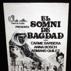 Carteles Espectáculos: CARTEL DE LA OBRA EL SOMNI DE BAGDAD. GRUPO DE TEATRO U DE CUC. Lote 49439743