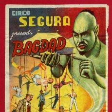 Carteles Espectáculos: MINI CARTEL , CIRCO SEGURA PRESENTA BAGDAD , ANTIGUO , ORIGINAL. Lote 49690976
