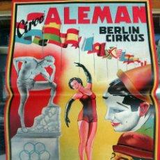 Carteles Espectáculos: CARTEL CIRCO ALEMAN BERLIN CIRKUS , ILUSTRADO MARZAL, AÑOS 1950 , LITOGRAFIA , ORIGINAL ,RB. Lote 50382983