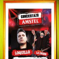 Carteles Espectáculos: POSTER.CONCIERTO DE - LOQUILLO Y LA UNION - CONCIERTAZO-AMSTEL , EN CACERES 2014. Lote 50344599