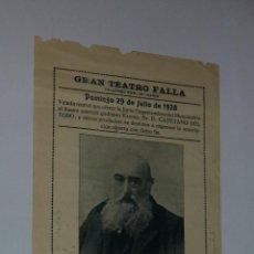 Carteles Espectáculos: GRAN TEATRO FALLA, CADIZ. MONUMENTO A CAYETANO DEL TORO. ORFEON GADITANO. 1928.. Lote 50384144