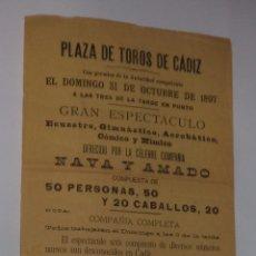 Carteles Espectáculos: PLAZA DE TOROS DE CADIZ. 1897. CIRCO. NAVA Y AMADO. LA CENICIENTA Y EL ZAPATITO DE CRISTAL. LEER. Lote 50384448