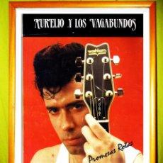 Carteles Espectáculos: POSTER DE - AURELIO Y LOS VAGABUNDOS - 1987 . DE SU DISCO - PROMESAS ROTAS -.. Lote 50399586