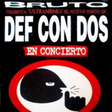 Carteles Espectáculos: CARTEL CONCIERTO DE DEF CON DOS . PRESENTANDO SU LP . ULTRANEMIA. 1994. Lote 213122602