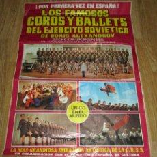 Carteles Espectáculos: CARTEL CIRCO LOS FAMOSOS COROS Y BALLETS DEL EJERCITO SOVIETICO DE BORIS ALEXANDROV. Lote 50483274