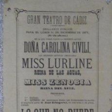 Carteles Espectáculos: CARTEL CÁDIZ,SIGLO XIX,ORIGINAL,EVENTO GADITANO,MUY RARO,INENCONTRABLE,MEMORIA DE UNA ÉPOCA. Lote 50484990