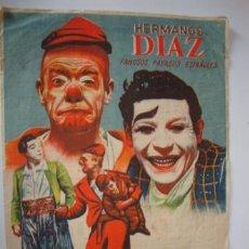 Carteles Espectáculos: ANTIGUO PROGRAMA CARTEL PAYASOS ESPAÑOLES HERMANOS DIAZ AÑO 1942 ELCHE 17X23 CM. Lote 50516131