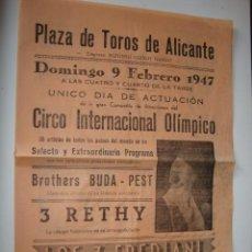 Carteles Espectáculos: ANTIGUO PROGRAMA CARTEL CIRCO INTERNACIONAL AÑO 1947 PAYASOS PLAZA TOROS ALICANTE 22X64 CM. Lote 50518231