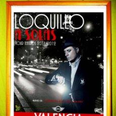Carteles Espectáculos: POSTER CONCIERTO DE - LOQUILLO - TOUR TEATROS . - A SOLAS-. 2012. TEATRO OLIMPIA VALENCIA. Lote 50721377