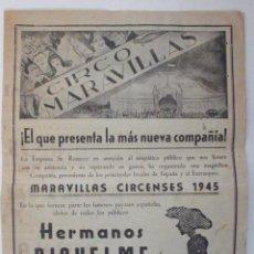Carteles Espectáculos: CARTEL CIRCO - FOLLETO CIRCO MARAVILLAS - TALAVERA - 1945 - CIRP16. Lote 51032431