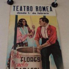 Carteles Espectáculos: CARTEL LOLA FLORES MANOLO CARACOL CON SU NUEVO ESPECTÁCULO ZAMBRA 1946 - TEATRO ROMEA BARCELONA. Lote 51342938