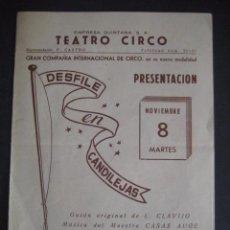 Carteles Espectáculos: COMPAÑIA INTERNACIONAL DE CIRCO. TEATRO CIRCO. DESFILE EN CANDILEJAS. AÑOS 50. EMPRESA QUINTANA. Lote 51389530