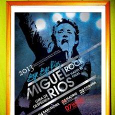 Cartazes Espetáculos: POSTER DE - MIGUEL RIOS - GIRA DE DESPEDIDA 2013.. Lote 71690106