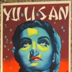 CARTEL YULISAN , YU LI SAN , ENIGMATICA MEDIUM DEL PROFESOR ALBA - LITOGRAFIA - AÑOS 1950