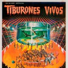 Carteles Espectáculos: CARTEL RINGLAND BROS CIRCUS. TIBURONES VIVOS. 1978. 58 X 29 CM. MADRID. Lote 52128824