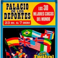Carteles Espectáculos: CARTEL GRAN FESTIVAL MUNDIAL DEL CIRCO 1973. Lote 52130557
