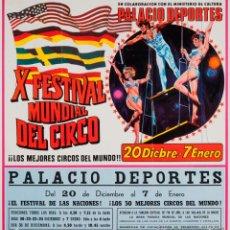 Carteles Espectáculos: CARTEL X FESTIVAL MUNDIAL DEL CIRCO. 1980. 53 X 49 CM. Lote 52345407