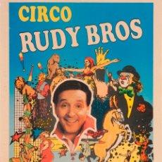 Carteles Espectáculos: CARTEL CIRCO RUDY BROS. TORREBRUNO. 1983. 45 X 27 CM. IGUALADA. Lote 52391269