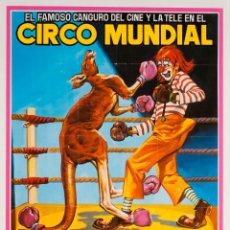 Carteles Espectáculos: CARTEL CIRCO MUNDIAL. SKIPY, EL CANGURO BOXEADOR. 1981. 60 X 34 CM. Lote 105106258