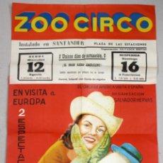 Affiches Spectacles: CARTEL ZOO CIRCO. PLAZA ESTACIONES. SANTANDER. AÑOS 50. Lote 253240185