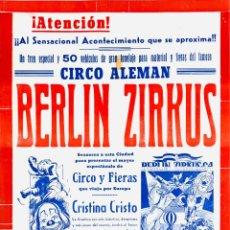 Carteles Espectáculos: CARTEL BERLIN ZIRKUS. CIRCO ALEMAN. 1964. 49X32. Lote 52451552