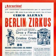 Carteles Espectáculos: CARTEL BERLIN ZIRKUS. CIRCO ALEMAN. 1964. 59X44. Lote 52451586