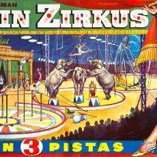 Carteles Espectáculos: CARTEL BERLIN ZIRKUS. CON 3 PISTAS. RAMÓN. 32 X 70 CM. 1965. Lote 52452173